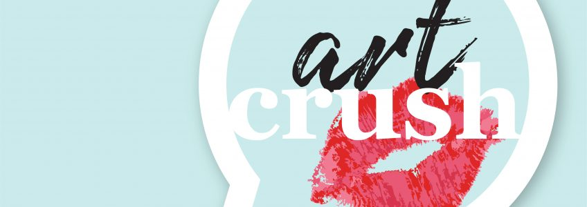 """Art Crush poster. """"there more to charlottes art scene than meets the eye. Go deeper. Tune in to the new podcast for observations, confessions, and obsessions of art makers and risk takers."""""""