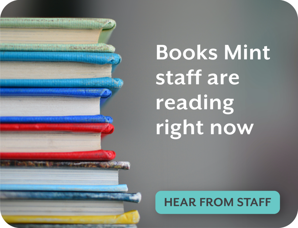 "Graphic of books in a stack. Text: ""Books Mint staff are reading right now."" Click to read the article."