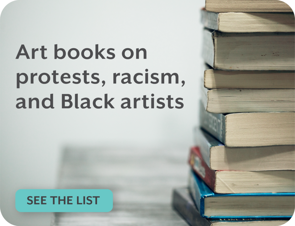 "Graphic of books in a stack. Text: ""Art books on protest, racism, and Black artists."" Click to read the article."