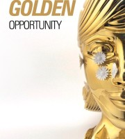 Don't Miss Your Golden Opportunity!